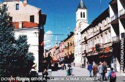 Bitola Shirok Sokak street